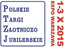 Polskie Targi Złotniczo Jubilerskie 2015 - EXPO Warszawa
